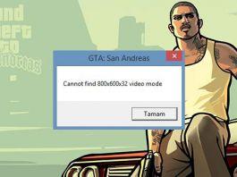 GTA Cannot find 640x480 video mode Hatası