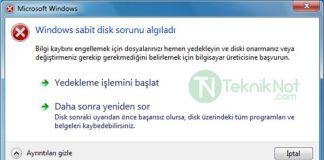 Windows sabit disk sorunu algıladı hatası çözümü