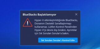 BlueStacks Başlatılamıyor